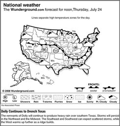 The forecast for noon, Thursday, July 24, 2008 shows the remnants of Dolly will continue to produce heavy rain over southern Texas. Storms will persist in the Northeast and the Midwest. The Southeast and Southwest can expect scattered storms, while the West warms up further as a ridge builds. (AP Photo/Weather Underground)