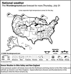 The forecast for noon, Thursday, July 31, 2008 shows a low pressure system will slowly move into the Northeast and bring storms to the Ohio Valley and will kick up showers over New England.  Expect afternoon showers and thunderstorms in the Southeast while the West remains dry. (AP Photo/Weather Underground)