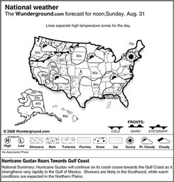 The forecast for noon, Sunday, Aug. 31, 2008 shows Hurricane Gustav will continue on its crash course towards the Gulf Coast as it strengthens very rapidly in the Gulf of Mexico.  Showers are likely in the Southwest, while warm conditions are expected in the Northern Plains. (AP Photo/Weather Underground)