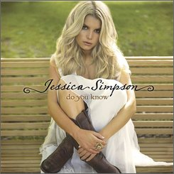 "In this image released by Epic/Columbia Nashville records, the latest CD by Jessica Simpson, ""Do You Know,"" is shown. (AP Photo/Epic/Columbia Nashville)"