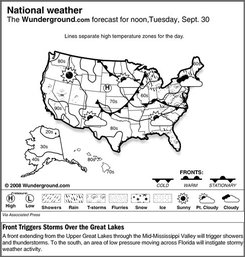 The Weather Underground forecast for Tuesday Sept. 30, 2008 says a front extending from the Upper Great Lakes through the Mid-Mississippi Valley will trigger showers and thunderstorms. To the south, an area of low pressure moving across Florida will instigate stormy weather activity.  (AP Photo/Weather Underground)