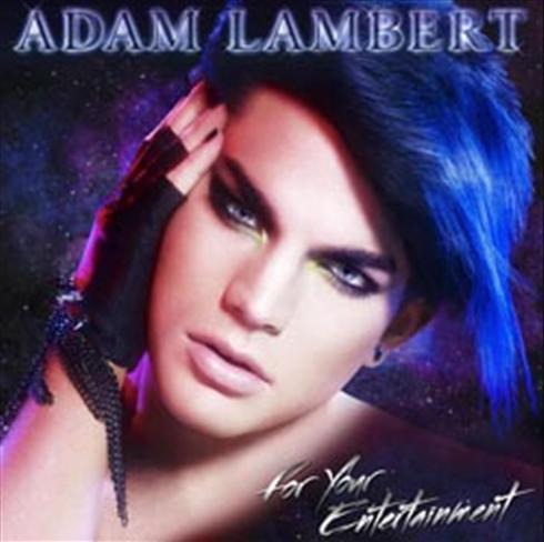 Adam Lambert For Your Entertainment Album Cover Adam Lambert 39 s Album Cover