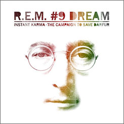 Dream team: Instant Karma's first single is #9 Dream by R.E.M. with Bill Berry.