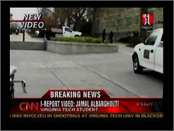 Video on the spot: On Monday, CNN aired a cellphone video taken by a student at Virginia Tech.