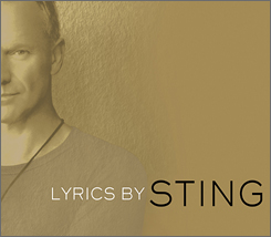 Prep for the Police's summer tour by boning up on Sting's lyrics.