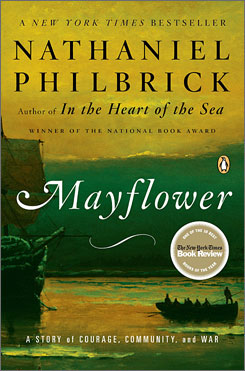 Nathanial Philbrick's novel Mayflower is one of several new books in paperback.