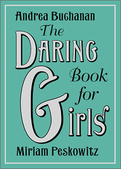 Girls can learn about karate moves in The Daring Book for Girls and The Girls' Book: How to Be the Best at Everything.