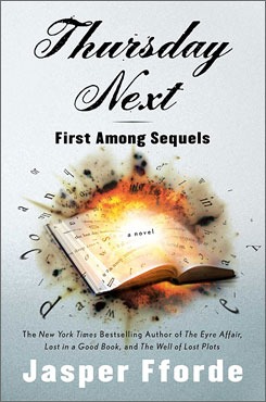 Fforde's Thursday Next: First Among Sequels is genre-defying.