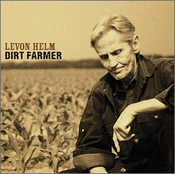 Dirt Farmer: Levon Helm's album is out Oct. 30.