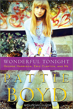 """""""I didn't see a  need to be  totally graphic,"""" says Wonderful Tonight author Pattie Boyd. """"My book is full  of some really  good as well as  sad stories, and  some amusing  tales. I didn't  think I needed  to go the  prurient route  as well."""""""
