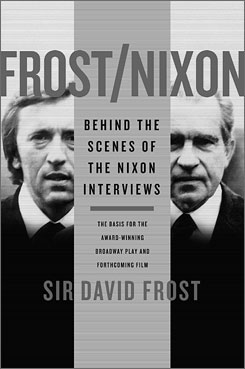 David Frost was both prosecutor and therapist to Richard Nixon during their famous interviews.