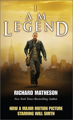 Will Smith stars in a remake of Matheson's I Am Legend this holiday season.