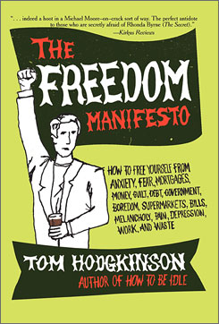 """Tom Hodgkinson says you should resolve to stay out of the gym, which is """"all mixed up with vanity and money."""""""