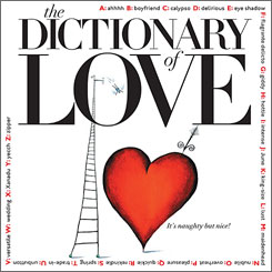 The Dictionary of Love by John Stark with Will Hopkins and Mary K. Baumann.