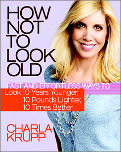 Clear message: Charla Krupp aims to help women look younger in How Not to Look Old.