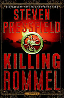 Steven Pressfield's Killing Rommel is more coming-of-age tale than thriller.