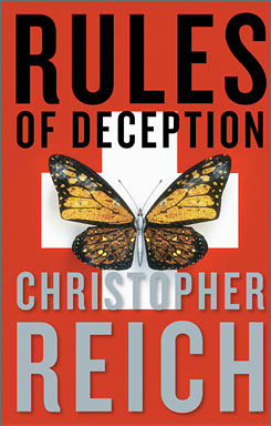 Christopher Reich's Rules of Deception.