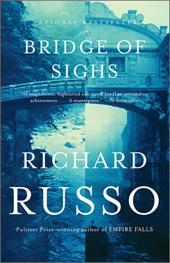 Richard Russo tackles love, relationships and rivalries in Bridge of Sighs.