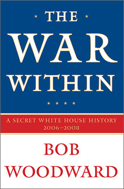The War Within: A Secret White House History 2006-2008 will be published on Sept. 8.
