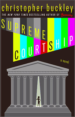 Supreme CourtshipBy Christopher Buckley