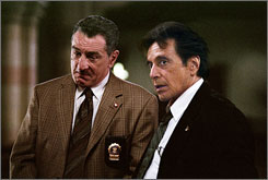 On the trail of a killer: Robert De Niro, left, and Al Pacino.