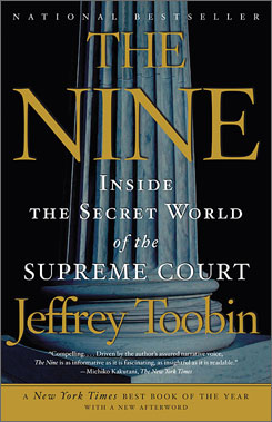Jeffrey Toobin takes on the secrets of the  Supreme Court in The Nine.