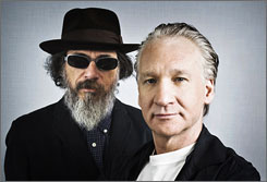 Take two tablets.. .: Religulous director Larry Charles, left, and star/narrator Bill Maher find religion irrational.