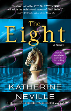 Katherine Neville explores an ancient chess set in The Eight.