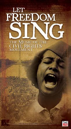 Let Freedom Sing: The Music of the Civil Rights Movement is a three-disc, 58-song collection.