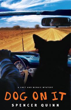 Chet, a mutt, narrates the adventures he has with his human, Bernie Little, in Dog On It, a new detective series.