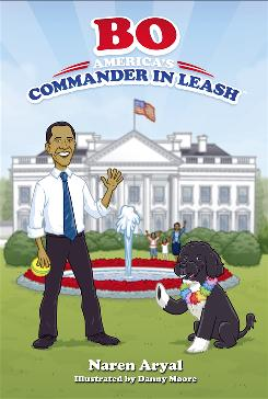 The children's book Bo: America's Commander in Leash, written by Naren Aryal and illustrated by Danny Moore, arrives in stores next week.