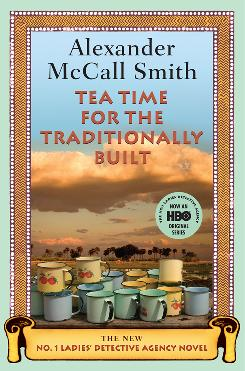 Alexander McCall Smith's latest in The No. 1 Ladies' Detective Agency series follows the gentle adventures of Precious Ramotswe.