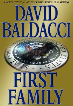 David Baldacci forged ahead with his story of the kidnapping of a president's niece despite the two new young inhabitants of 1600 Pennsylvania Ave.