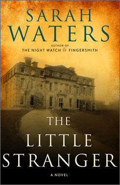 Sarah Waters' The Little Stranger is a classic ghost story.