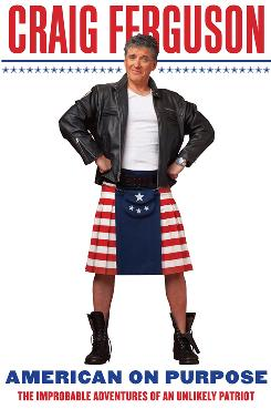 Craig Ferguson: He's proud to be an American  and a Scot.