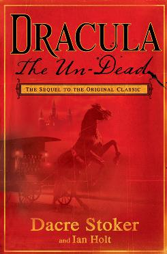 Dracula The Un-Dead was co-written by Dacre Stoker, the great-grandnephew of Bram Stoker, who finished the original in 1897.