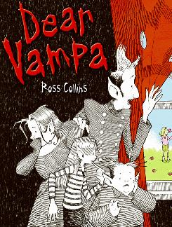 Bram Pire's grampa, Vampa, lives on Lugosi Lane in Ross Collins' Dear Vampa.