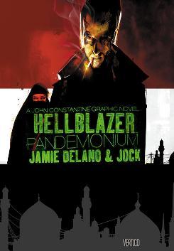 Cover image to 'Hellblazer: Pandemonium' graphic novel from Vertigo/DC Comics