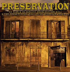 An all-star lineup contributed music to Preservation, which is a benefit CD for historic Preservation Hall in New Orleans.