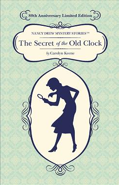 This is the book cover for the 80th anniversary edition of The Secret of the Old Clock by Carolyn Keene, first published in 1930.