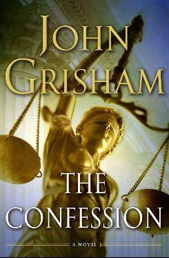 The Confession, John Grisham's latest novel, evolved from his non-fiction book The Innocent Man. The Confession is due Oct. 26.
