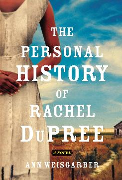 The Personal History of Rachel DuPree records the travails of a black woman in the American West.