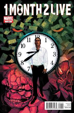 "Cover to issue #1 of ""1 Month 2 Live"" from Marvel Comics."