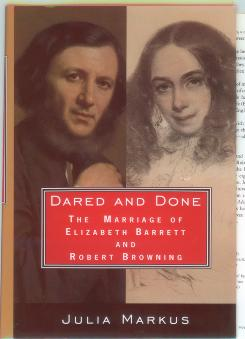 The cover of the book 'Dared and Done: The Marriage of Elizabeth Barrett and Robert Browning' by Julia Markus. An analysis of style-matching in poetry by the couple found that the style words were more similar during happy periods of their relationship and were less in sync when things were rocky.