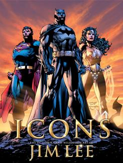 Cover of Icons: The DC Comics and Wildstorm Art of Jim Lee.