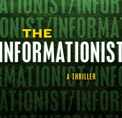 The Informationist is Taylor Stevens' debut novel.