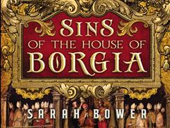 Sins of the House of Borgia tells the tale of a young Jewish woman ensnared by Cesare Borgia, the pope's illegitimate son.
