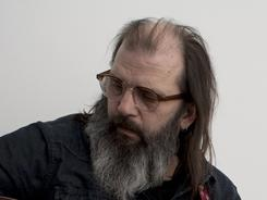 Hard-core troubadour: Steve Earle is releasing an album and novel, both titled I'll Never Get Out of This World Alive. The album arrives Tuesday; the book in May.