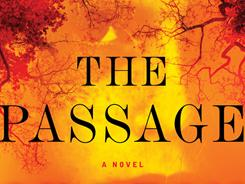 The Passage by Justin Cronin is one of several best sellers to arrive in paperback recently.