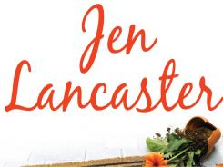 If You Were Here by Jen Lancaster supplies plenty of laughs.